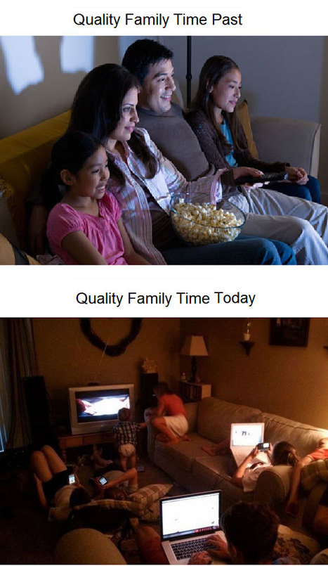 [Humour] Multi Screen: Quality Family time: Past V.S. Today | MediAlternative | Scoop.it