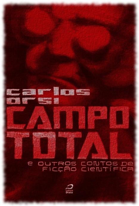 Campo Total   Ficção científica literária   Scoop.it