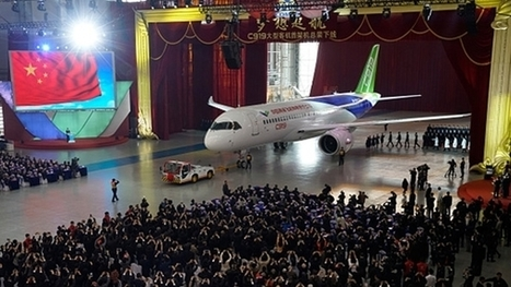 China Completes Production of C919 Passenger Plane | Modern Manufacturing Technology | Scoop.it