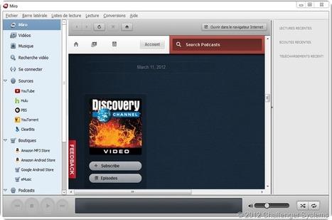 Miro 5.0.4 : Télécharger les fichiers vidéos que vous trouverez sur le Web | Time to Learn | Scoop.it