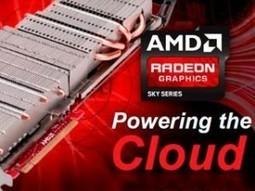 AMD lunch Cloud Gaming Platform Redeon Sky | latest in Cloud Computing | Scoop.it