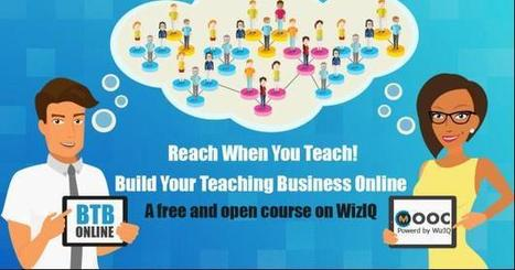 Build Your Teaching Business Online | online teaching | Scoop.it