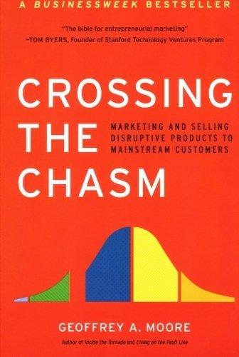 «Crossing the Chasm» ou Pourquoi les gens n'achètent pas votre produit révolutionnaire   L'entreprenariat   Scoop.it