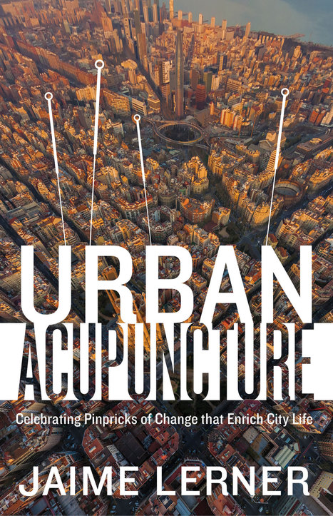 Urban Acupuncture: A concise, entertaining jumble of ideas   Revitalizar espaços públicos. Imagens e textos que ilustram condições existentes e visão de comunidade, para recriar ou criar espaços amigáveis, melhorando a qualidade de vida, saúde e vitalidade econômica.   Scoop.it