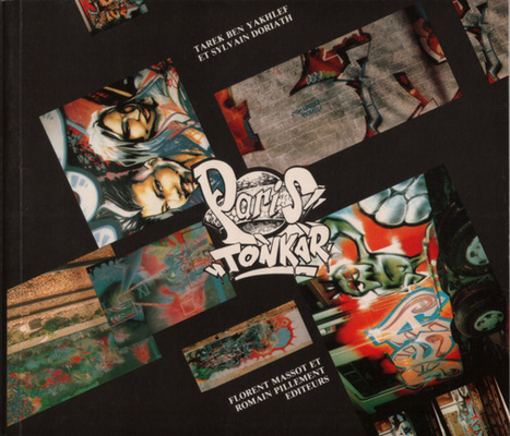 [Paris Tonkar magazine] #graffiti #streetart #urban #lifestyle: PARIS TONKAR, le livre | HIP OPEN | Interviews graffiti et Hip-Hop | Scoop.it