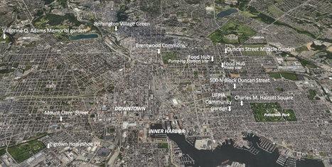De « Charm City » à « Farm City » : la reconquête des espaces en déshérence par l'agriculture urbaine à Baltimore — Géoconfluences | Veille en Urbanisme | Scoop.it