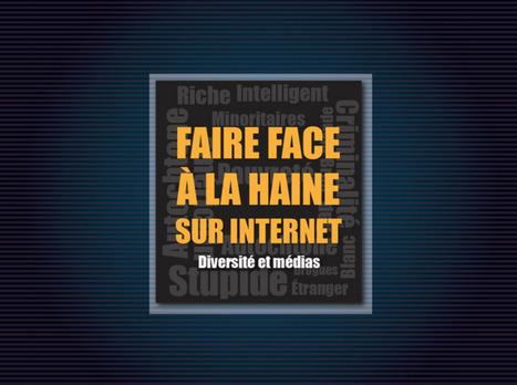Faire face à la haine sur Internet : Module d'autoformation en ligne | Kbec | Scoop.it