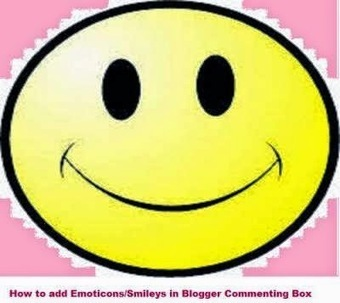 How to add Emoticons/Smileys in Blogger Commenting Box |ThingsYouNeedKnow | Blogging Tutorials for bloggers | Scoop.it