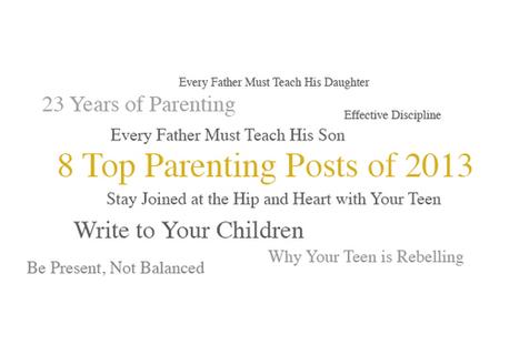8 Top Parenting Posts of 2013 « Mark's Blog | fatherhood | Scoop.it