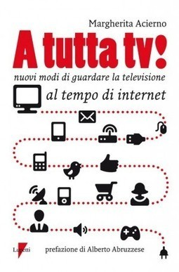 Se il web si mangia il piccolo schermo. Un libro racconta la tv nell'era di internet - Repubblica.it   Pôle image-son, pratiques du numérique - MMSH   Scoop.it