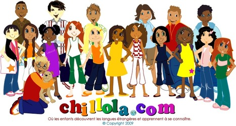 Chillola.com - Où les enfants découvrent les langues étrangères | FLE enfants | Scoop.it