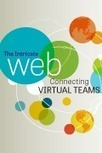The Intricate Web Connecting Virtual Teams - T+D | MM | Scoop.it