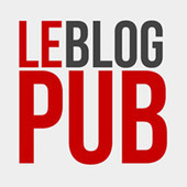 Le Blog Pub | Publicité, Marketing, Tendances | WEBOLUTION! | Scoop.it