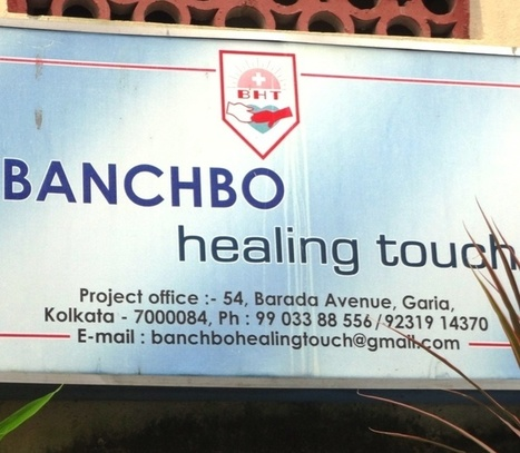 BANCHBO HEALING TOUCH | Doctors Kolkata - Daily Updates | Scoop.it