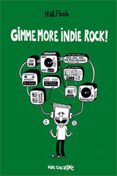 Gimme more indie rock ! - Froggy's Delight | Harmonic Melomany | Scoop.it