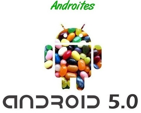 Would Androites Be Able To Adjust With The New Android 5.0 Jelly Bean? | AndroidTuition | Scoop.it