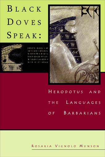 Now Available Online | Black Doves Speak: Herodotus and the Languages of Barbarians | les actualités des Langues et Cultures de l'Antiquité | Scoop.it