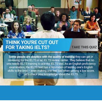 Think You're Cut Out for Taking IELTS? Take This Quiz | IELTS Writing Test Tips and Training | Scoop.it