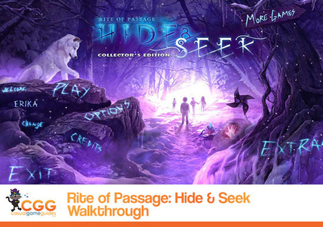 Rite of Passage: Hide and Seek Walkthrough: From CasualGameGuides.com | Casual Game Walkthroughs | Scoop.it