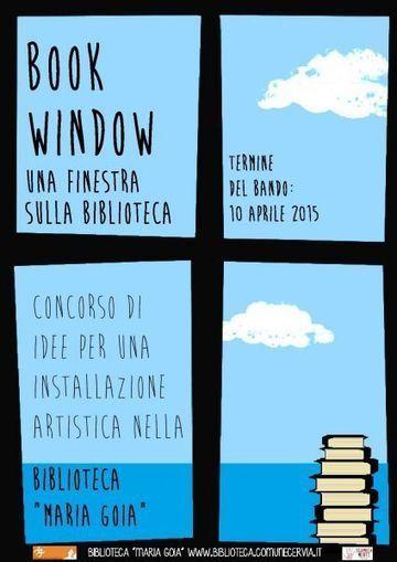#BookWindow, una finestra sulla biblioteca: concorso d'idee per un'installazione fatta con libri riciclati   Largo all'avanguardia! Arte, cultura e dintorni: concorsi, premi e opportunità per giovani artisti   Scoop.it