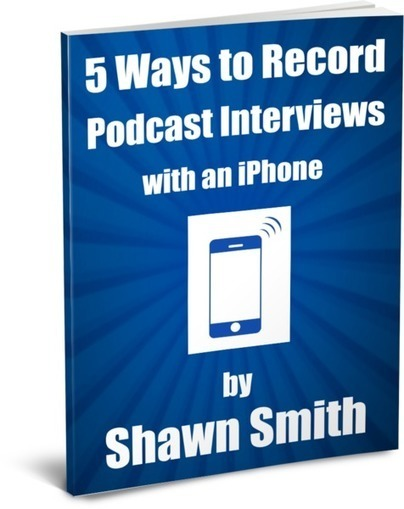 The Mobile Pro Video Training - 5 Ways To Record Podcast Interviews with an iPhone | as | Scoop.it