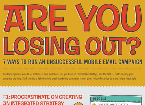 7 Ways to Run an Unsuccessful Mobile Email Campaign [INFOGRAPH] | Strategic Digital Marketing and Communications | Scoop.it