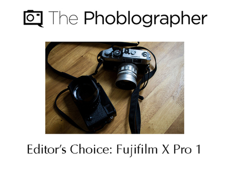 We've Updated Our Fujifilm X Pro 1 Coverage: Now an Editor's Choice Camera | Fuji X-Pro1 and XF Lenses | Scoop.it