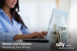 Women and Finances: Mastering Your Money | Business Success | Scoop.it