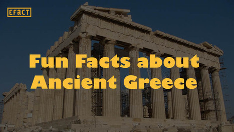 Facts about Ancient Greece - 15 Fun Facts   EFACT   Scoop.it