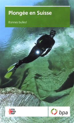 Suisse : une brochure de prévention pour la plongée   La plongée sous-marine   Scoop.it