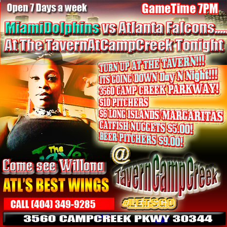 Atlanta Falcons(DirtyBirds...) Vs MiamiDolphins(Mr Suh to yall...) tonight at 7PM at #TheTavernAtCampCreek #LetsGo | GetAtMe | Scoop.it