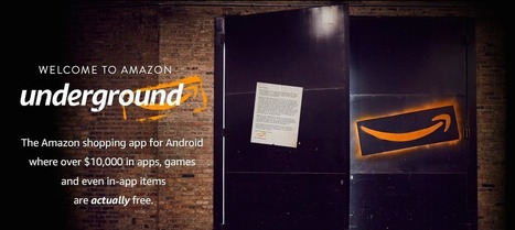 Amazon Underground : le magasin d'applications Android où tout est gratuit | Geeks | Scoop.it
