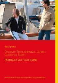 Heinz Duthel: Discover Empuriabrava, Girona Catalonia, Spain (eBook)  – jpc | 24breakingnews.net | Scoop.it
