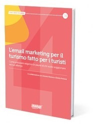 E-Mail marketing per il turismo - ti regalo un eBook, scaricalo gratis! | Offerte Sconti, Coupon e Codici sconto | Scoop.it