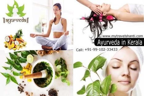 Ayurveda in Kerala | Delhi Ayurveda Packages | Scoop.it