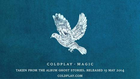 Coldplay - Magic (Official audio) | Palpi Music | Scoop.it