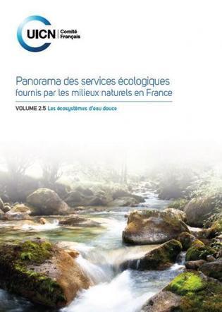 Découvrez les services rendus par les écosystèmes d'eau douce en France | AgroParisTech Eau | Scoop.it