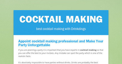 Appoint Cocktail Making Professional and Make Your Party Unforgettable | Drink | Scoop.it