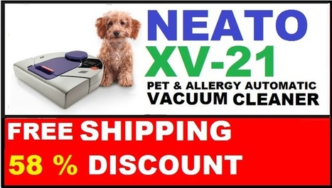 Neato XV-21 : The Best Robotic Vacuum | The Best Vacuum And Pet's Hair Cleaner | How To Limit Your Vagina? Buy The Unsurpassable Vagina Tightening Toiletries To Copulate How To Tighten Vagina | Scoop.it