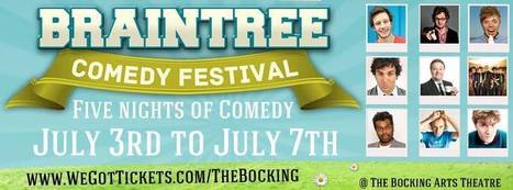 Braintree Comedy Festival **10 Shows over 5 Nights** - 3rd July - 7th July 2013 | ComedyEvents | Scoop.it
