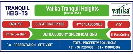 Vatika Tranquil Heights sector 82A Gurgaon, Ultra Luxury Project | M3M Escala new project sector 70A | Scoop.it