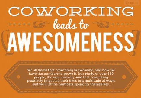 Oui, le coworking c'est top ! La preuve ! | Teletravail et coworking | Scoop.it