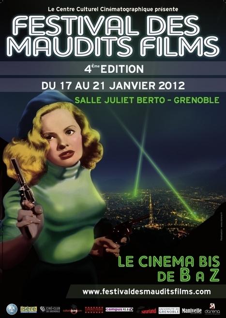 Grenoble | Le Festival des Maudits Films ! | Actualité Culturelle | Scoop.it