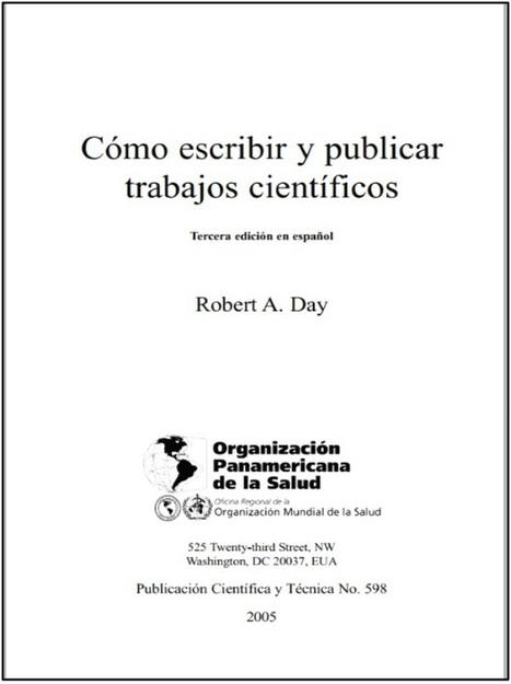 Libro: ¿Cómo escribir y publicar trabajos científicos? | RedDOLAC | Scoop.it