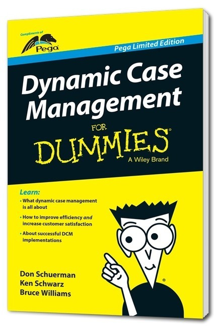 Dynamic Case Management For Dummies   New business applications for BPM and BRMS technologies   Scoop.it