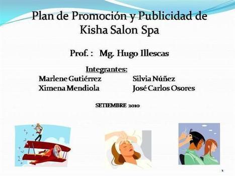 Plan de Promoción Y Publicidad de Kisha Salon Spa Ppt Presentation | terapias y cosmetologia | Scoop.it