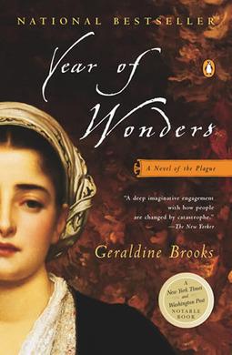 Book Review: Year of Wonders « Nitty Gritty Dirt Man | Year of Wonders Geraldine Brooks | Scoop.it