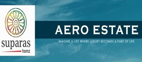 Suparas Aero Estate | Bhiwadi Alwar Bypass Road - Buy, Sell, Rent Property | India Real Estate | Scoop.it