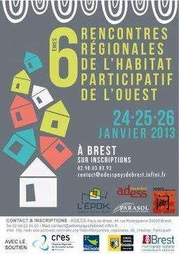 6èmes rencontres régionales de l'Habitat Groupé Participatif - Brest économie sociale et solidaire   Territoires collaboratifs   Habitat Groupé   Scoop.it
