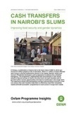 Cash Transfers in Nairobi's Slums: Improving food security and gender dynamics | Oxfam GB | Food & Nutrition Security in East Africa | Scoop.it
